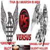 Blot (Grenade) vs Silent Killer (Ngirozi Yehondo) Tha DJ Marsh B Mix