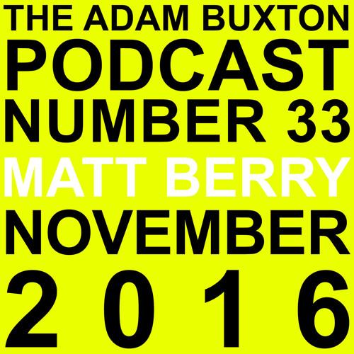 EP.33 - MATT BERRY