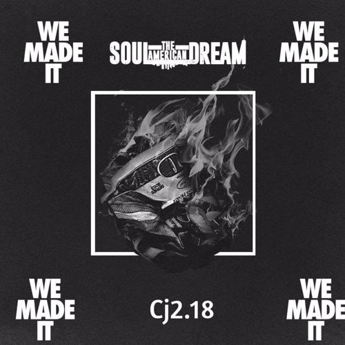 We Made It -soul Feat CJ2.18