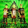 Los Nota Lokos El Pupo Remix - 2016 Dj Miguel Ft Facu Dj (el Rey De Los Remix)
