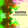 DavidUnded - Gamma (Original Mix)[Free Download] [Groovy Network Exclusive]