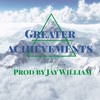 AG FERNANDEZ - GREATER ACHIEVEMENTS (PROD. BY Jay William)