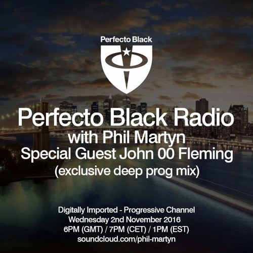 Perfecto Black Radio 025 - John 00 Fleming Guest Mix (FREE DOWNLOAD)