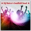 🌟Dj Matze's SoulfulCloud Session 4#2016🌟