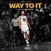 Way To It (Prod. by Mar Lovace)