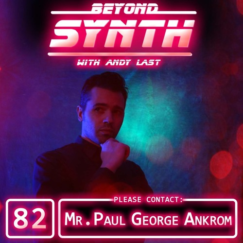 BeyondSynth-82-Mr. Paul George Ankrom
