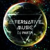 Alternative Music Mixtape | Top 40, Bollywood,Hip Hop