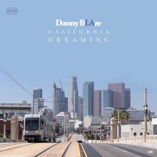 Danny Blaze - California Dreaming