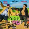 Top Floor ft. Bigstar