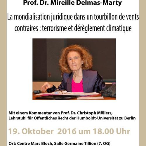 Mireille Delmas-Marty : La mondialisation juridique dans un tourbillon de vents contraires