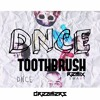 DNCE - Toothbrush (Dreamers Remix) Mp3