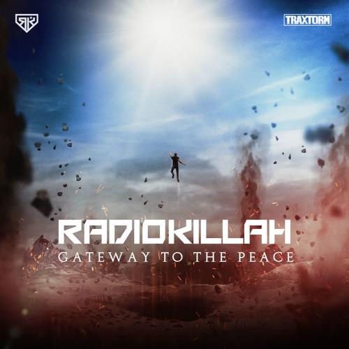 Radio Killah - Gateway to the peace