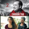 Zaroori Tha - Rahat Fateh Ali Khan - New Song