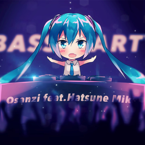 BASS PARTY feat.初音ミク