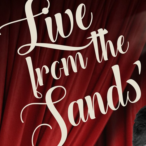 Live From The Sands - A Rat Pack Tribute - Daniel Brewerton