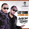 YOUNG DEE™ feat. Leftside - African Queen Remix (prod. by DJ Rasimcan)