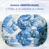 14 - Sibertin - Blanc - Suite Portugaise  Ricercare