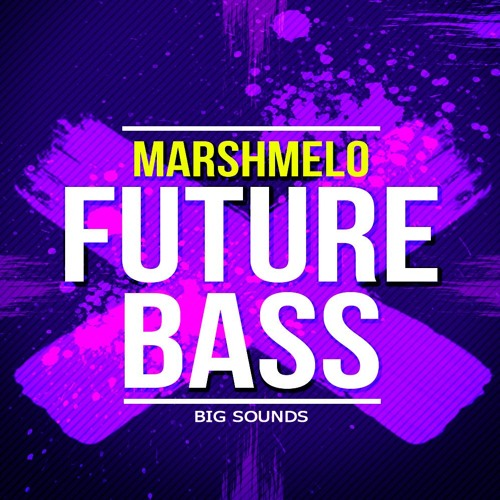 Big Sounds Marshmello Future Bass[SAMPLE PACK,CONSTRUCTION KITS ...