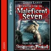The Maleficent Seven (From the World of Skulduggery Pleasant), By Derek Landy, Read by Tamaryn Payne