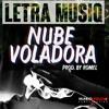 Letra Musiq - Nuve Voladora ( Prod. By Romelito )