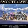 Overwatch Victory Theme (DnB Remix)