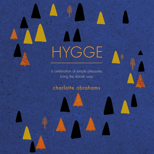 HYGGE by Charlotte Abrahams - Stir Up Sunday