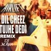 AIRLIFT - Dil Cheez Tujhe De Di ( Club Mix ) - DeeJaY mAyA