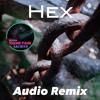 Hex Audio Remix