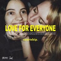 courtship. - Love For Everyone