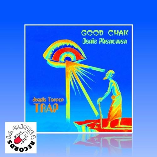 Denis Phenomen - Good Chak (Original Bass)