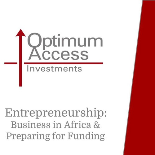 Doing Business in Africa - How Entrepreneurs should prepare for funding and finance