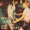 Download Ft BURGER- We Like To Party Mp3