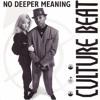Culture Beat - No Deeper Meaning (BoomCardona Edit)