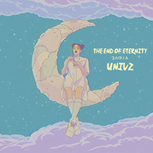 Univz - The End Of Eternity