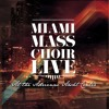 miami-mass-choir-lord-of-everything