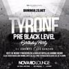 LOS KENZIE'S - PRE BLACK LEVEL ( TYONE BIRTHDAY PRE PARTY ) NOVA RIO LOUNGE