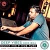 Deep Vibes - Guest MOE TURK - 03.07.2016