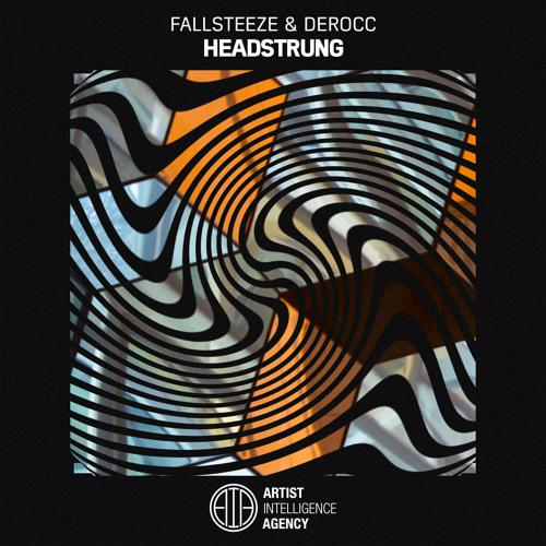 Fallsteeze & Derocc - Headstrung