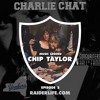 Charlie Chat #3 | Chip Taylor Special Guest