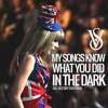 My Songs Know What You Did In The Dark (Live at the Victoria's Secret Fashion Show)