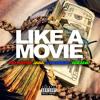 Like A Movie ft. Jaba, G Da Great, Adeada