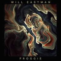 Will Eastman - Froggie