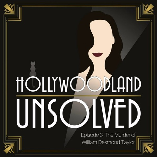 Episode 4 | The Murder of Willian Desmond Taylor