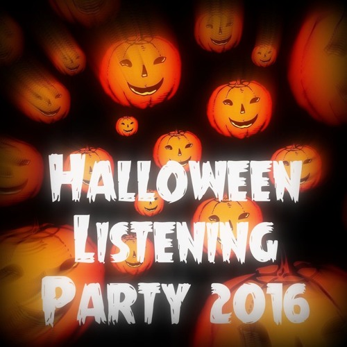 Halloween Listening Parties! 🎃