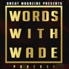 WordsWithWade Podcast Episode #10 - Remember, Remember The 9th of November..