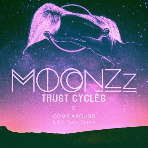 MOONZz - Come Around (Nikö Blank Remix)