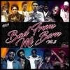 BAD FROM MI BORN vol. 3 - Mixtape 2016