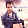 Pure Surprise - UPZ feat DKP (10th Anniversary REMASTER)