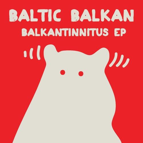 Balkantinnitus (TGO Feat Baltik Bakan)