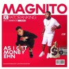 As I Get Money ehn - Magnito ft. Patoranking